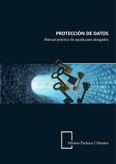 Protección de datos | Alfonso Pacheco Cifuentes